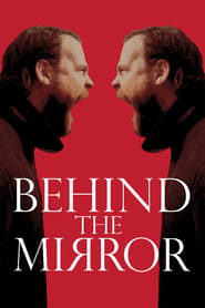Behind the Mirror (2017)