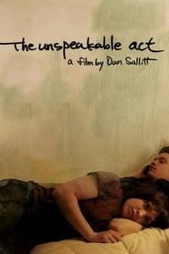 The Unspeakable Act (2012), film online subtitrat