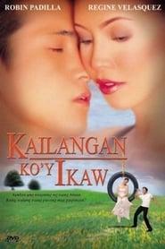 Watch Kailangan Ko'y Ikaw (2000)
