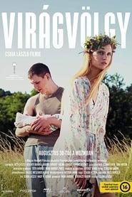 Virágvölgy-magyar road movie, 83 perc, 2018