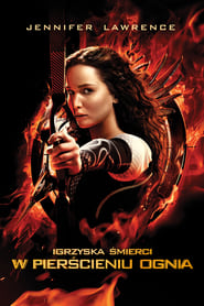 Igrzyska śmierci: W pierścieniu ognia / The Hunger Games: Catching Fire (2013)