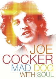 Joe Cocker: Mad Dog with Soul (2017)