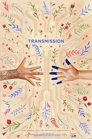 مشاهدة فيلم Transmission مترجم