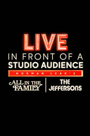 "Poster for Live in Front of a Studio Audience: Norman Lear's ""All in the Family"" and ""The Jeffersons"""