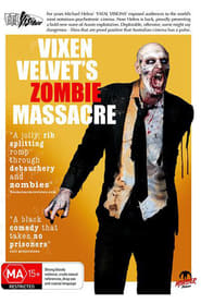 Regarder Vixen Velvet's Zombie Massacre
