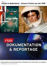 Utopia in Babelsberg – Science Fiction aus der DDR (2021)