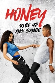 Poster Honey: Rise Up and Dance 2018