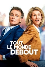 Tout le monde debout streaming vf