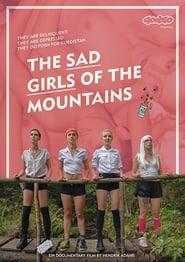 مشاهدة فيلم The Sad Girls of the Mountains مترجم