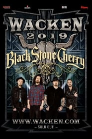 Black Stone Cherry – Wacken Open Air 2019 (2019)