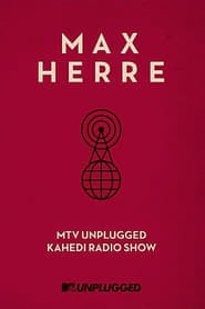 Max Herre: MTV Unplugged KAHEDI Radio Show 2013