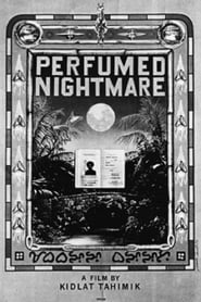 Perfumed Nightmare (1977)