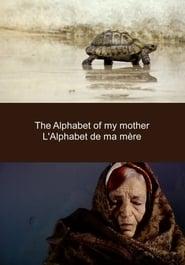 L'Alphabet de Ma Mère