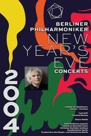 The Berliner Philharmoniker's New Year's Eve Concert: 2004 2004