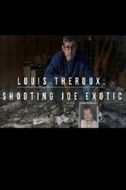 Louis Theroux: Shooting Joe Exotic (2021)