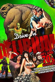 Drive-In Delirium: '60s and '70s Savagery