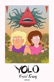 YOLO: Crystal Fantasy - Season 1