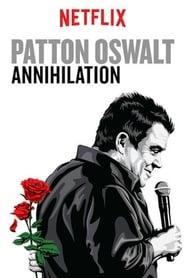 Regarder Patton Oswalt: Annihilation