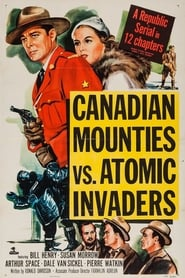 Canadian Mounties vs. Atomic Invaders (1953)