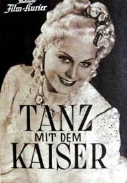 Tanz mit dem Kaiser 1941