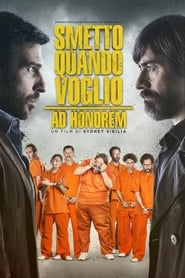 Watch Smetto quando voglio – Ad honorem on FilmSenzaLimiti Online
