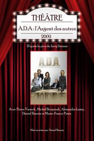 A.D.A. : L'argent des autres 2009
