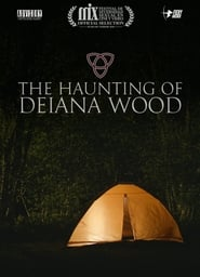 مشاهدة فيلم The Haunting of Deiana Wood مترجم