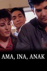 Watch Ama, Ina, Anak: Digitally Restored (1996)