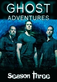 Ghost Adventures - Season 3 (2009) poster