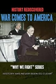 Why We Fight: War Comes to America (1945)
