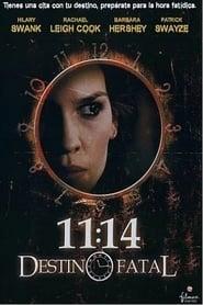11:14 – Destino fatal 2003