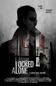 Locked Alone (2018)