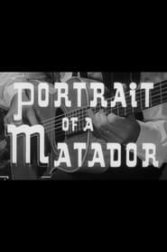Portrait of a Matador 1958