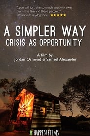 A Simpler Way: Crisis as Opportunity (2016)