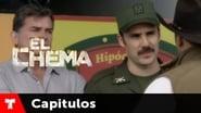 El Chema 1x11