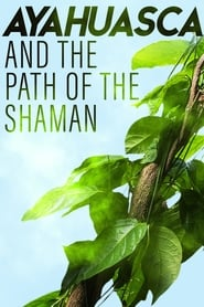 Ayahuasca and the Path of the Shaman 1970