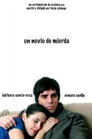 Ver Un novio de mierda Online HD Español y Latino (2010)