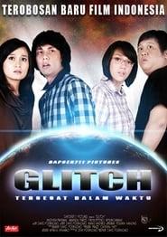 Glitch: Tersesat Dalam Waktu 2009