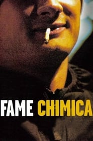 Fame chimica (2004)