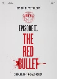 BTS Live Trilogy Episode II: The Red Bullet movie