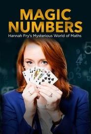 Magic Numbers: Hannah Fry's Mysterious World of Maths 2018
