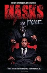 Masks: Facade (2015)