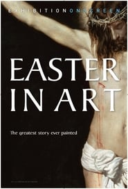 Easter In Art - Exhibition on Screen (2019)