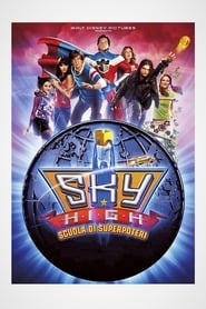Sky High – Scuola di superpoteri