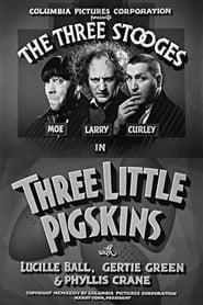 Three Little Pigskins