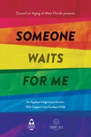 Someone Waits For Me movie