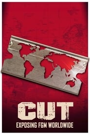 Cut: Exposing FGM Worldwide (2017)