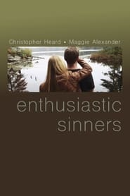 Enthusiastic Sinners (2017)