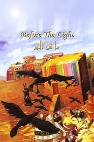 Before the Light 2012