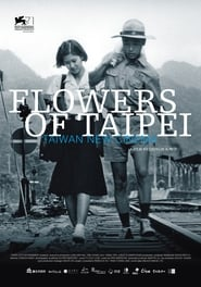 Flowers of Tapei: Taiwan New Cinema